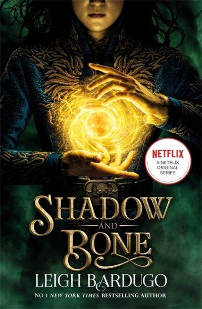 Shadow and Bone - Bardugo Leigh