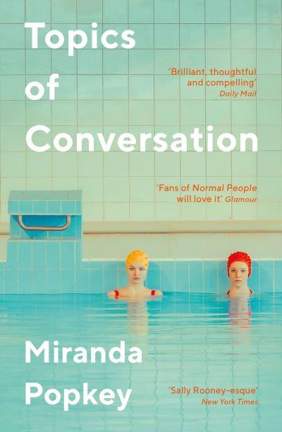 Topics of conversation - Miranda Popkey