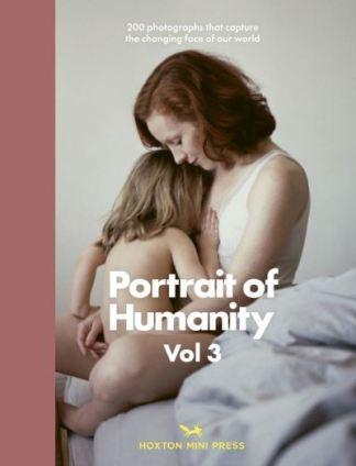 Portrait of Humanity. Volume 3 -