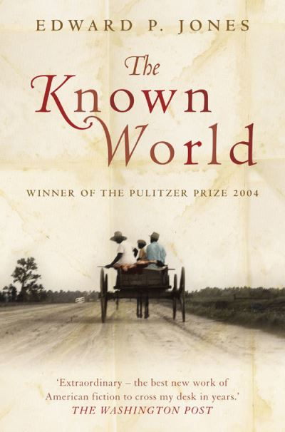 KNOWN WORLD PB - Edward P Jones