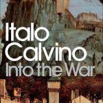 Into the War - Italo Calvino