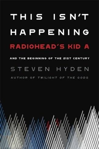 This Isn't Happening - Steven Hyden