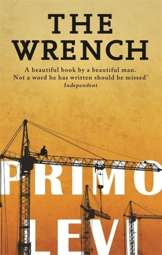 The Wrench - Primo Levi