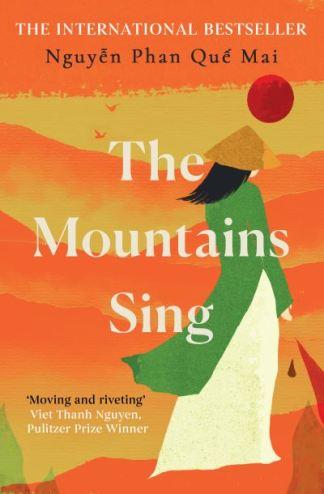 The Mountains Sing - Phan Qu?? Mai Nguy??n