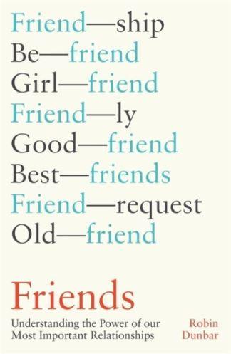 Friends - R. I. M. Dunbar