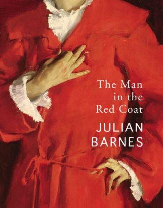 The Man in the Red Coat - Barnes Julian