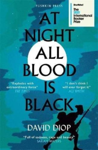 At Night All Blood Is Black - David Diop