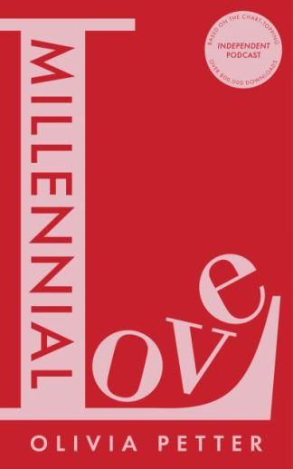 Millennial Love - Olivia Petter
