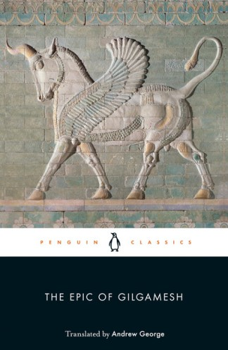 The Epic of Gilgamesh - Andrew George