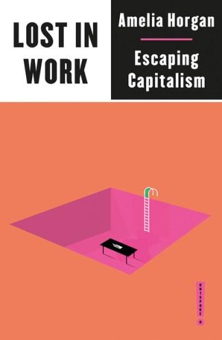Lost in Work - Amelia Horgan