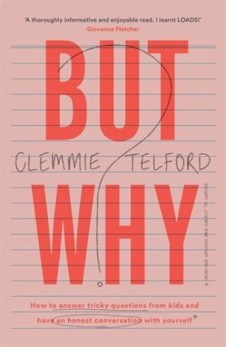 But Why? - Clemmie Telford
