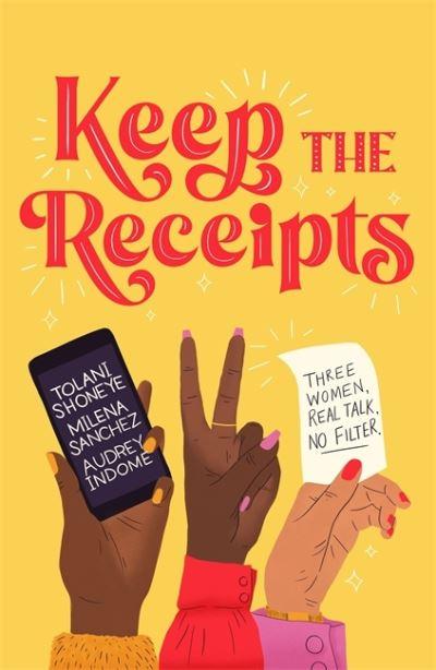 Keep the Receipts - Tolani Shoneye