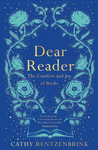 Dear Reader - Cathy Rentzenbrink
