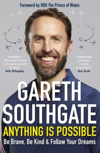 Anything Is Possible - Gareth Southgate