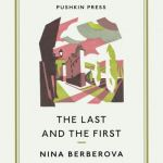 The Last and the First - N. Berberova