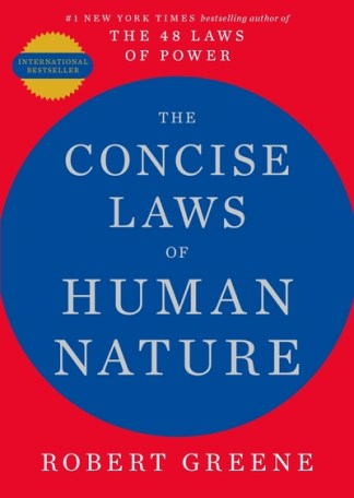 The Concise Laws of Human Nature - Robert Greene