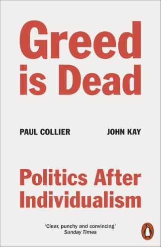 Greed Is Dead - Paul Collier