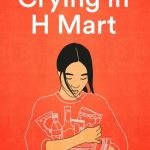 Crying in H Mart - Michelle Zauner