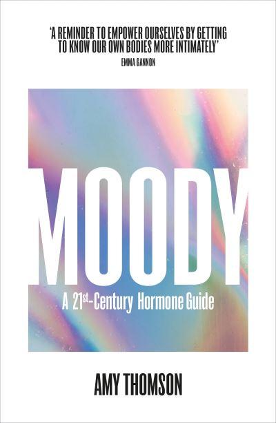 Moody - Amy Thomson