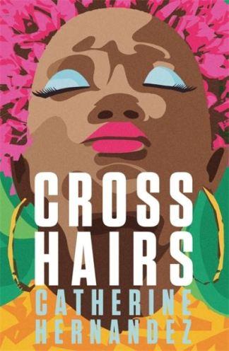 Crosshairs - Catherine Hernandez