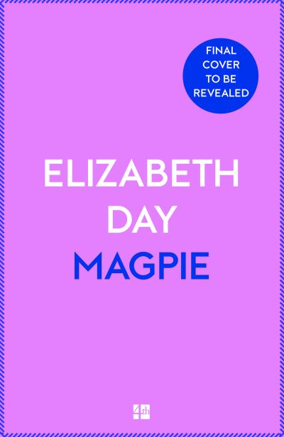 Magpie - Elizabeth Day