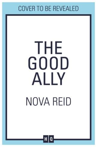 The Good Ally - Nova Reid