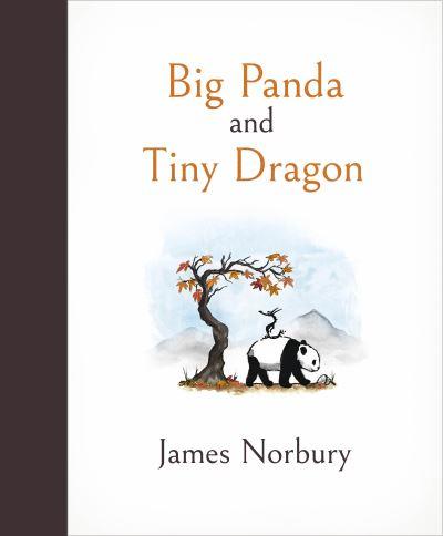 Big Panda and Tiny Dragon - James Norbury