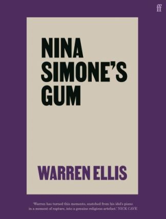 Nina Simone's Gum - Warren Ellis