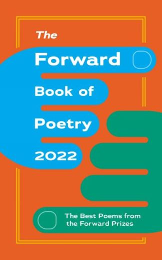 The Forward Book of Poetry 2022 - Various Poets