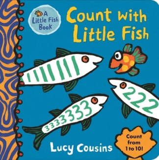 Count With Little Fish - Lucy Cousins