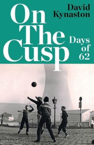 On the Cusp - David Kynaston