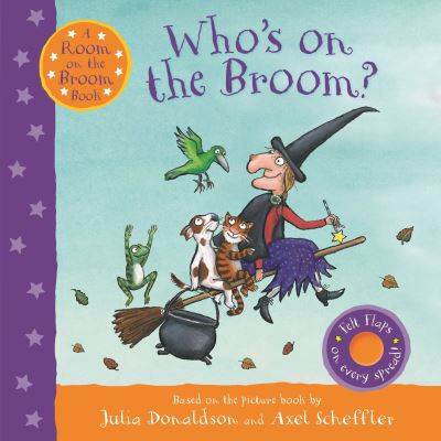 Who's on the Broom? - Julia Donaldson