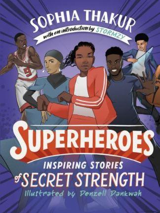 Superheroes - Sophia Thakur