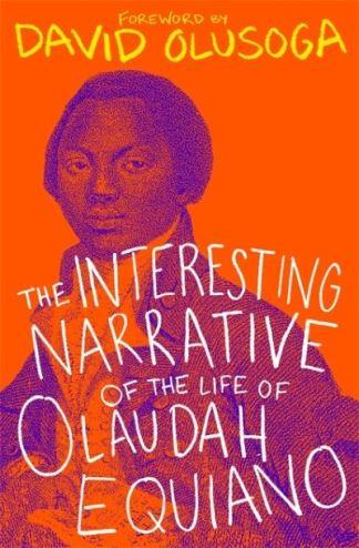 The Interesting Narrative of the Life of Olaudah Equiano - Olaudah Equiano