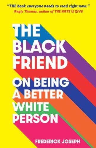 The Black Friend - Frederick Joseph