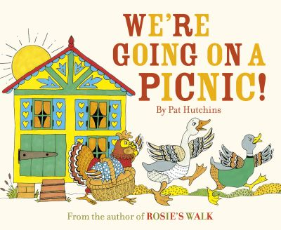We're Going on a Picnic - Pat Hutchins