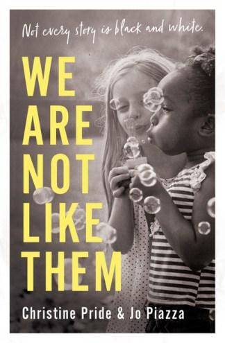 We Are Not Like Them - Christine Pride