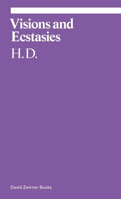 Visions and Ecstasies: Selected Essays - D H