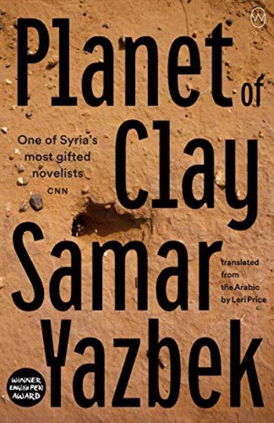 Planet of Clay - Samar Yazbik
