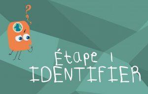 Etape 1 identifier