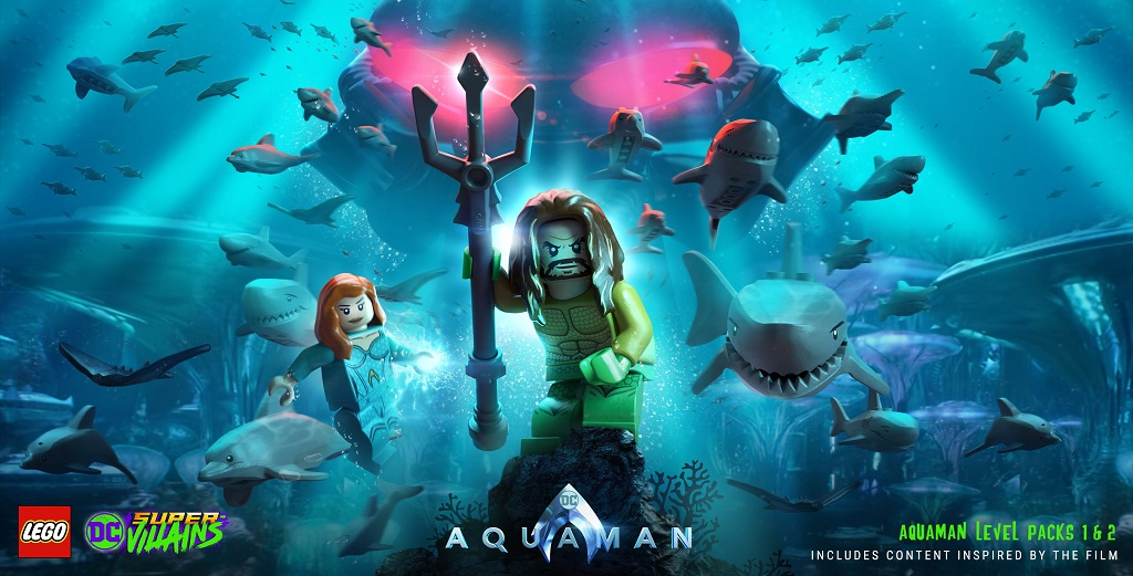 """LEGO DC Super-Villains"" Getting DLC Packs Based on Upcoming ""Aquaman"" Movie"