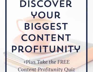 [Free Quiz] Discover Your Biggest Content Profitunity