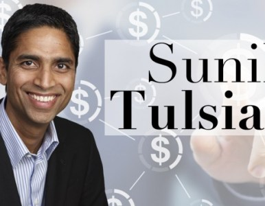 The Top Four Reasons You Want Sunil Tulsiani to Be Your Business Mentor