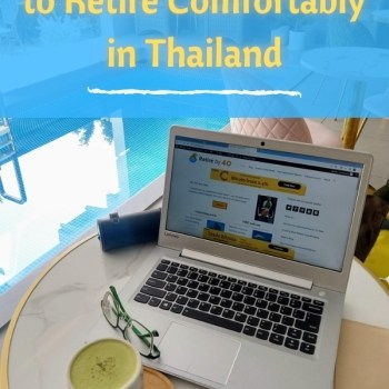 How much it costs to retire comfortably in Thailand