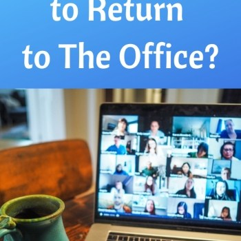 Are You Ready to Return to The Office?