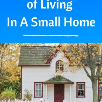 The Pros And Cons Of Living In A Small Home