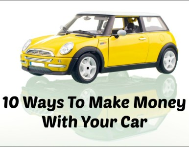 10 Ways To Make Money With Your Car
