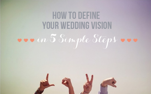 Expert Wedding Planning Tips: Defining Your Vision