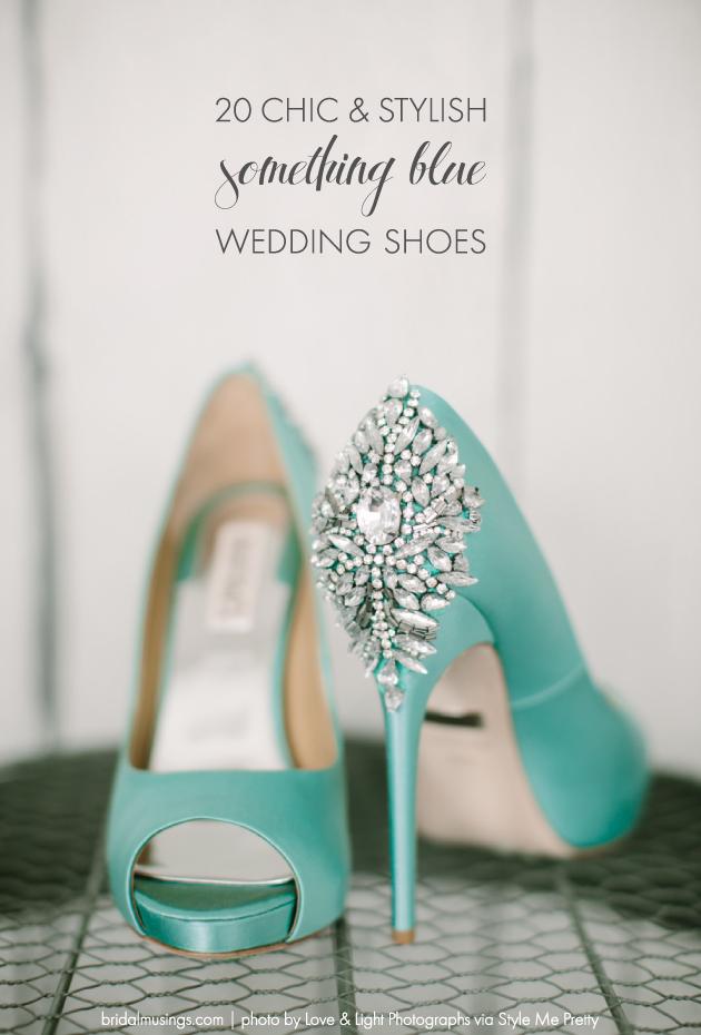 Top 20 Something Blue Wedding Shoes Bridal Musings