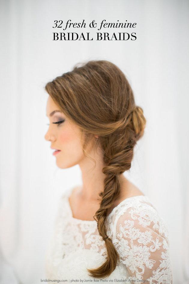 Wedding Hair Inspiration 32 Fresh Feminine Bridal Braids